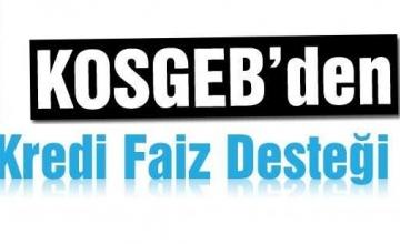 KOSGEB'den Kredi Faiz Desteği